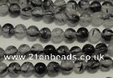 CRU501 15.5 inches 6mm round black rutilated quartz beads wholesale